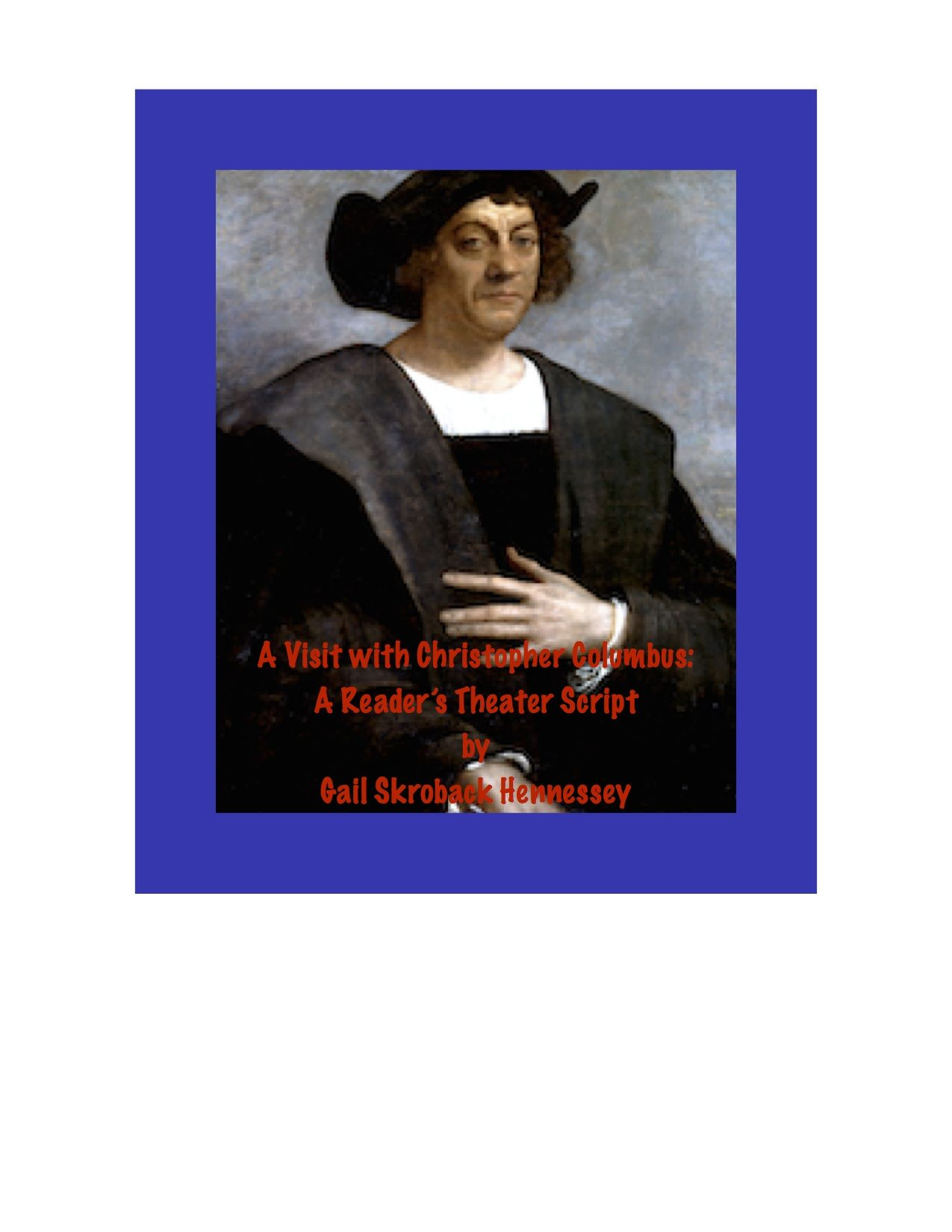 Christopher Columbus A Reader S Theater Script Play