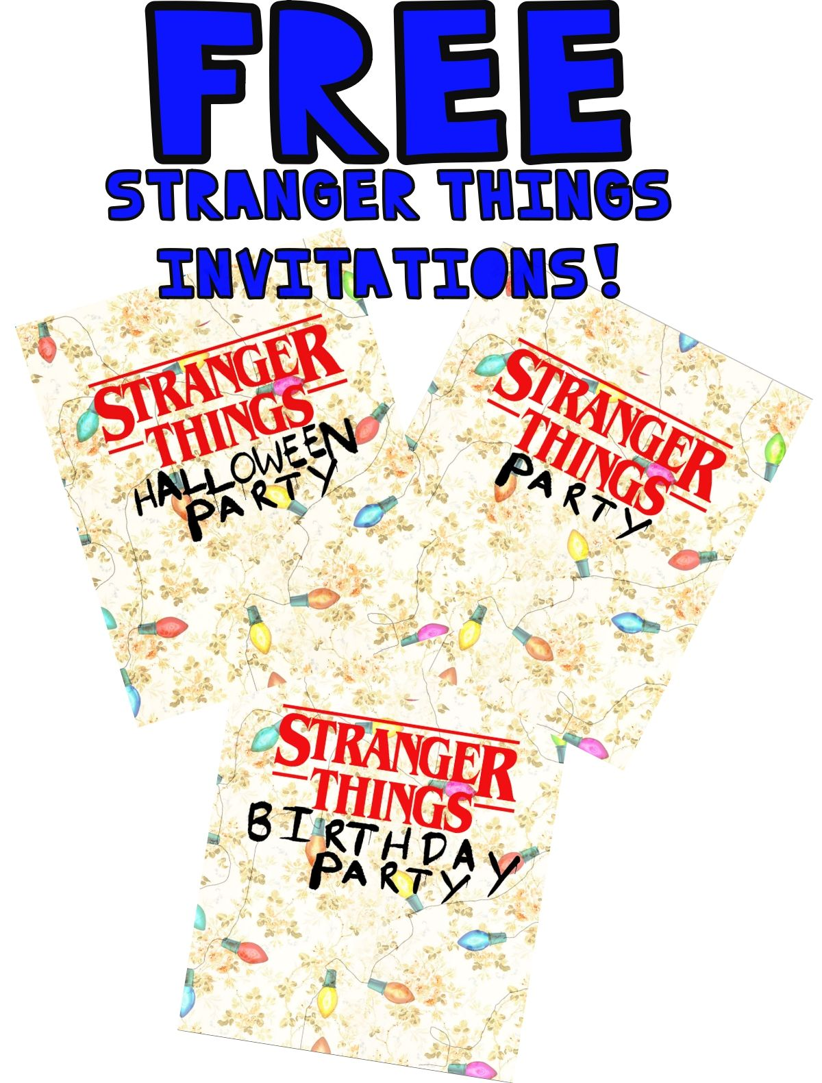 Free Stranger Things Printable Invitations In 2020