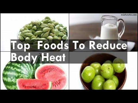 How To Reduce Body Heat Naturally 5 Top Home Remedies To Reduce Excessive Body Heat Body Cooling Foods For