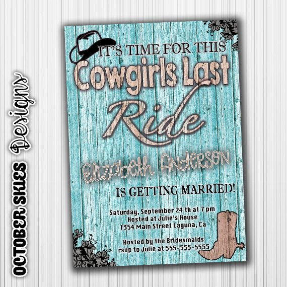 Cowgirls Last Ride, Teal, Bachelorette Party Invitation, Custom, Printable, Digital by OctoberSkiesDesigns on Etsy