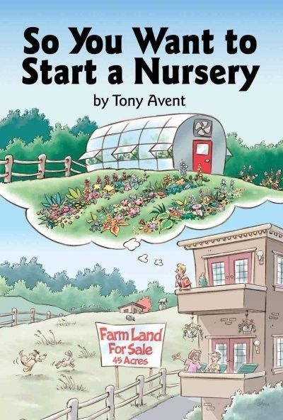 Starting A Backyard Nursery Is Fairly Easy And In Comparison To Opening Commercial Plant Town The Startup Costs Time Get It Going