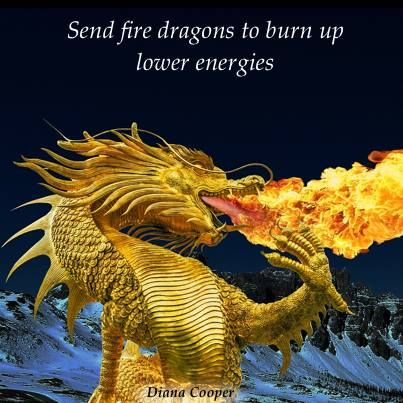 Fire Dragon! Powerful! Awesome! From Diana Cooper on
