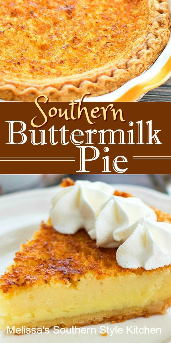Southern Buttermilk Pie In 2020 Buttermilk Pie Southern Buttermilk Pie Buttermilk Recipes