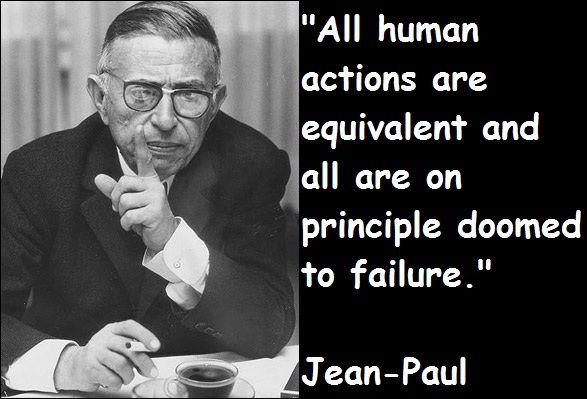 Jean Paul Sartre Quotes #jeanpaulsartre