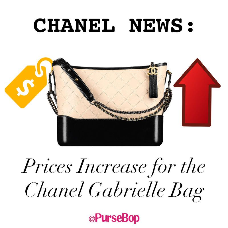 e3f9782b59 Chanel price increases continues in 2018, this time the price hike applies  to the Chanel Gabrielle bag and Boy bags. Increases are near 20% on many  styles.