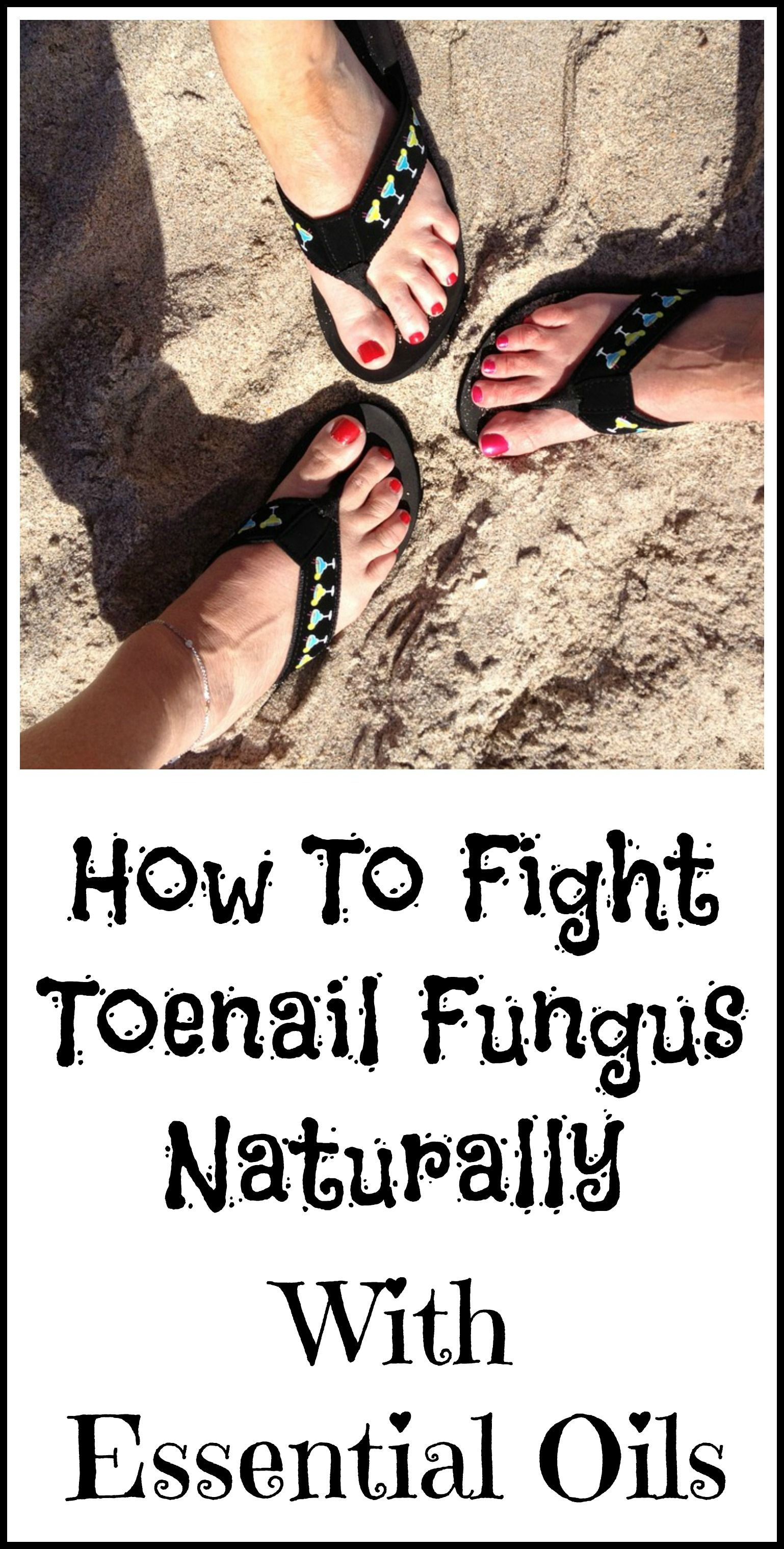 Essential Oils Good For Toenail Fungus Quot A Z About