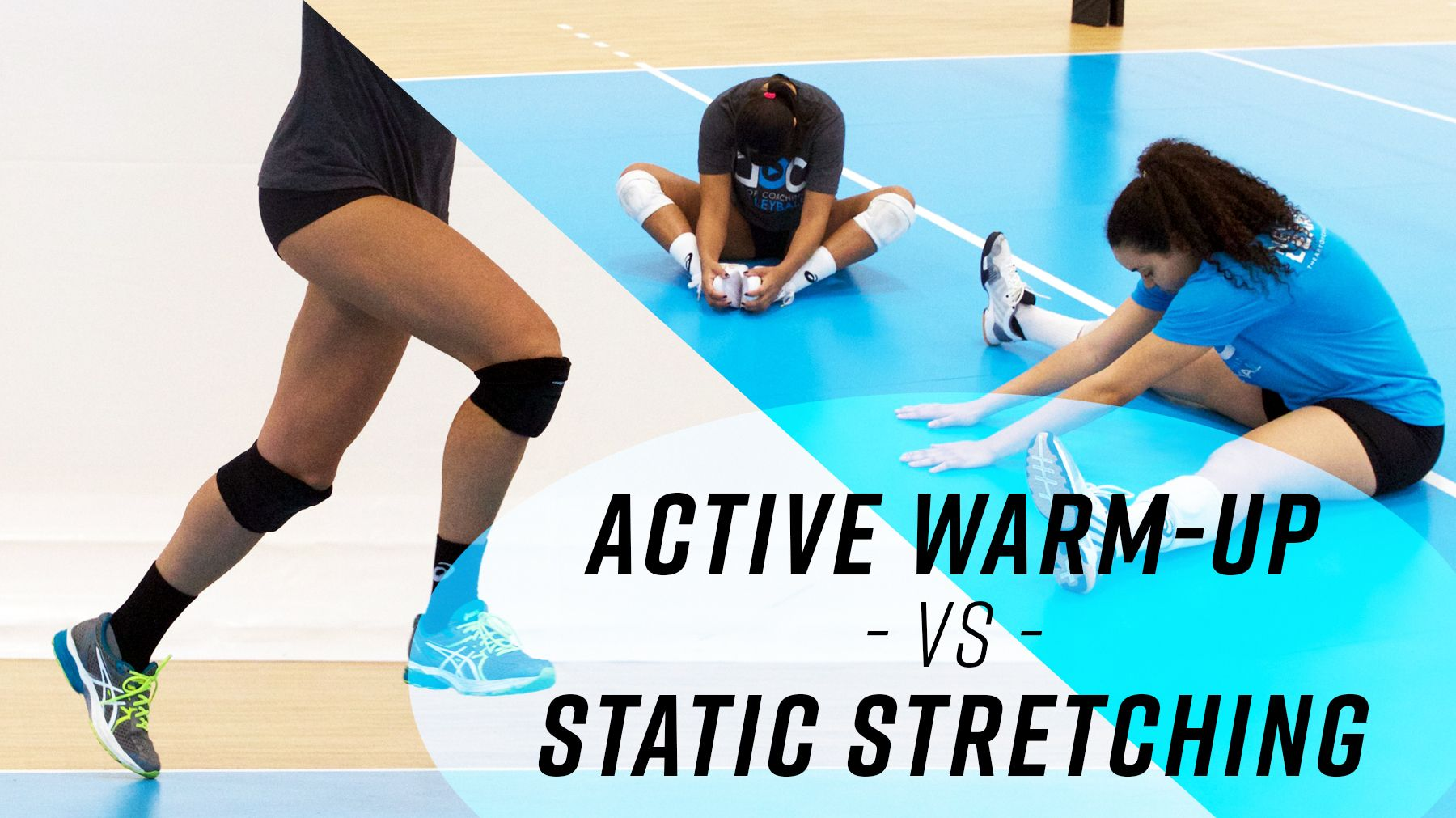 Active Warm Up Vs Static Stretching The Art Of Coaching Volleyball Coaching Volleyball Volleyball Warmup