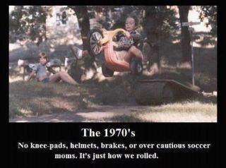 This actually happened to me when the neighborhood kids dared me to jump a sandbox on my Big Wheel.  I think it was the summer after Fonzie jumped the trash cans. My mother and I have both agreed not to speak of this incident, and we hold to that to this day