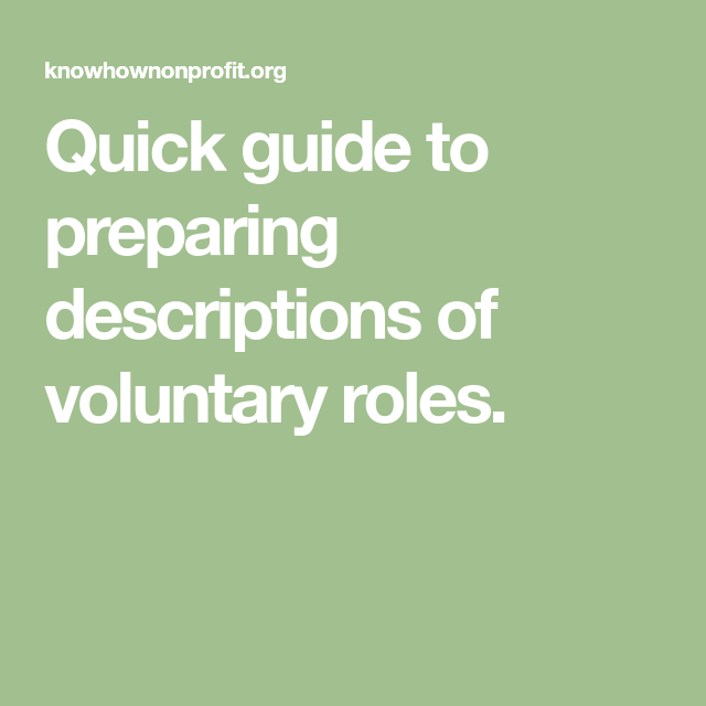 Quick Guide To Preparing Descriptions Of Voluntary Roles
