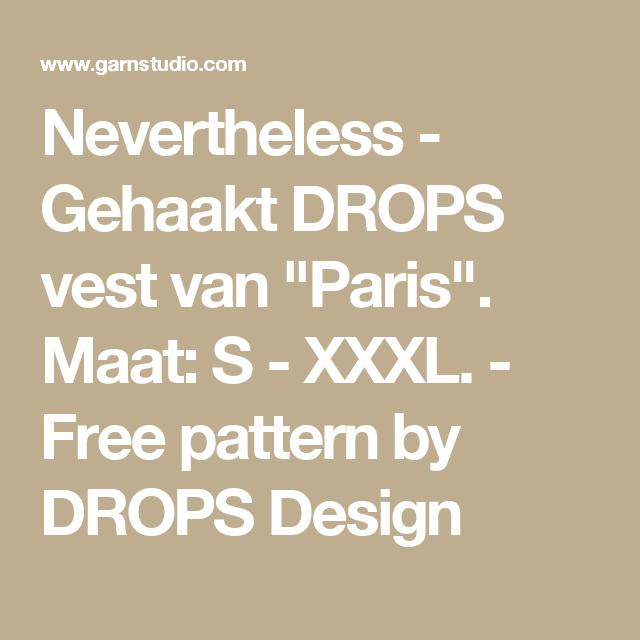"""Nevertheless - Gehaakt DROPS vest van """"Paris"""". Maat: S - XXXL. - Free pattern by DROPS Design"""