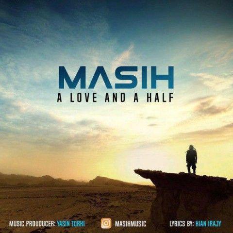 دانلود موزیک ویدئو مسیح به نام یک عشق و نصفی