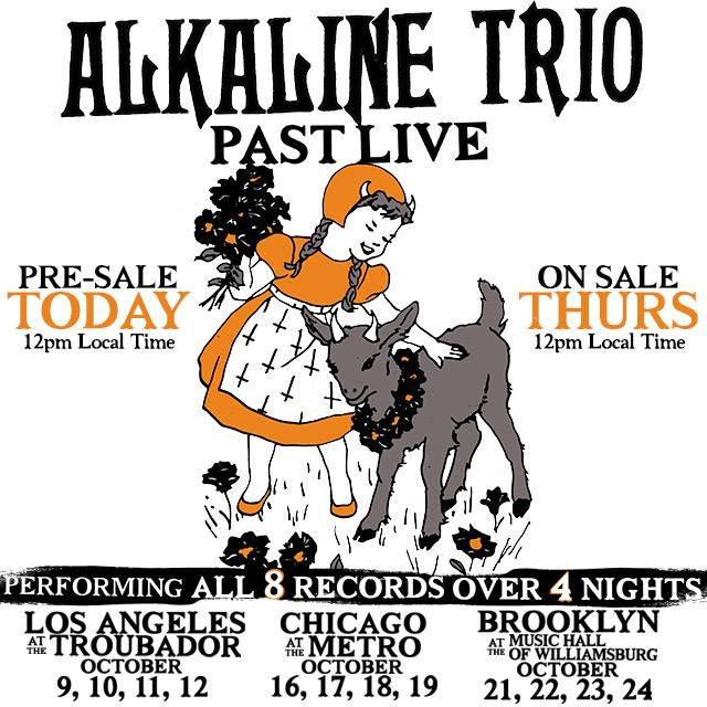NEWS: The punk rock band, Alkaline Trio, have announced that they will be playing their complete discography over four nights per city in Los Angeles, Chicago and Brooklyn. You can check out the dates and details at http://digtb.us/ALKALINETRIO