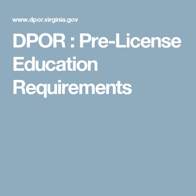 DPOR : Pre-License Education Requirements | Real estate agents ...
