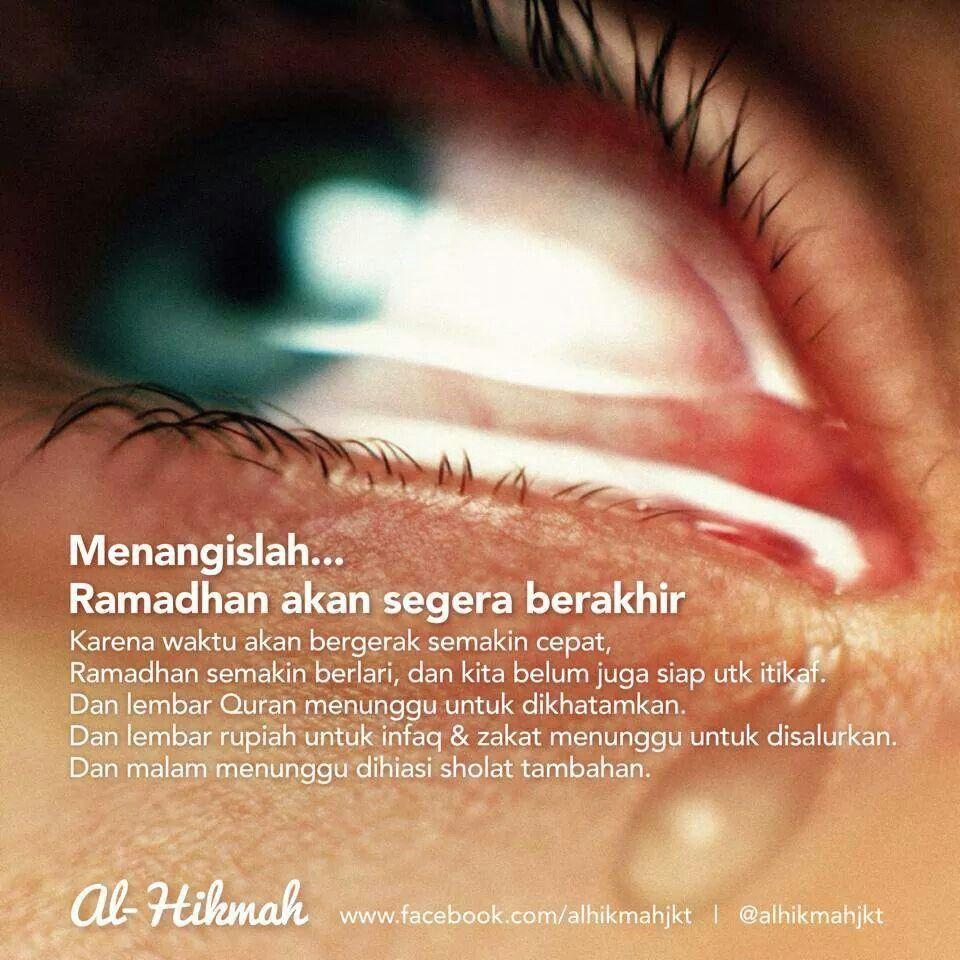 Menangislah Ramadhan Akan Segera Berakhir Mata Kulit Darah