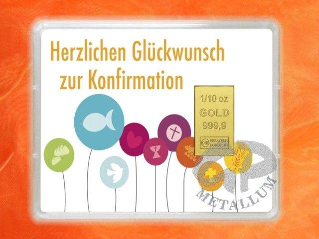 1/10 Unze (3,1g) Gold als Geschenkbarren - Herzlichen Glückwunsch zur Konfirmation - http://www.gp-metallum.de/1-10-Unze-Gold-Geschenkbarren-Flipmotiv-Zur-Konfirmation