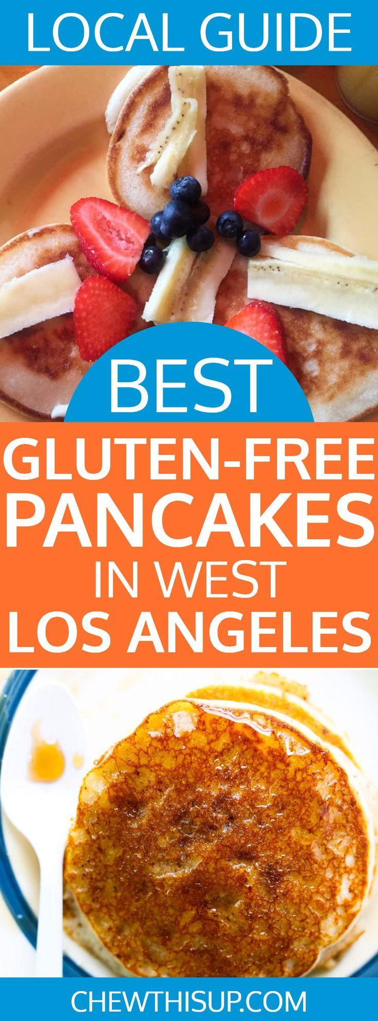 The Best GlutenFree Pancakes In West Los Angeles Chew