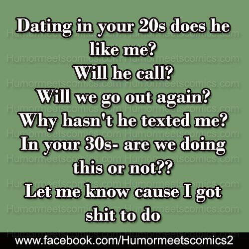 dating in your thirties meme Dating in your 30s meme more being single it has its perks and pits being able to do whatever you want is a plus, but wanting snuggles and having no one to snuggle with can suck.