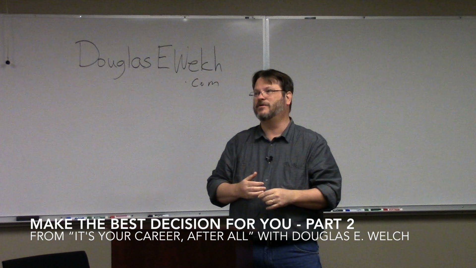 """Make the Best Decision For You Part 2 from """"It's Your"""