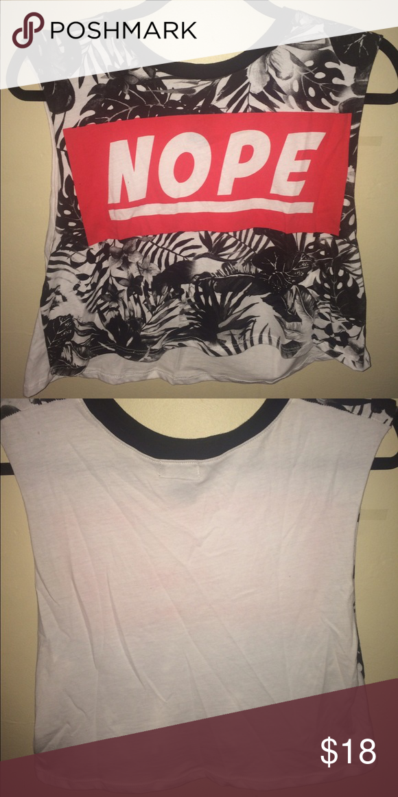 "Crop Top Crop top from wet seal with ""nope"" written across it. Never really worn. Please comment if you have a price or any questions Wet Seal Tops Crop Tops"