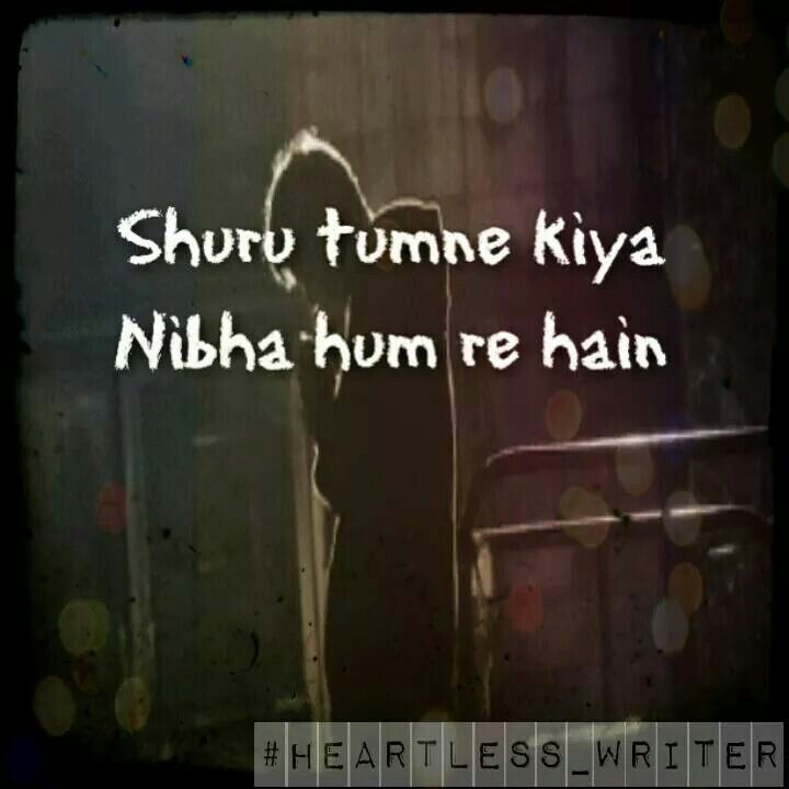 Hum Quote Unique Pyar Shuru Tumne Kiya Nibha Hum Rahe Hai  My Love  Pinterest