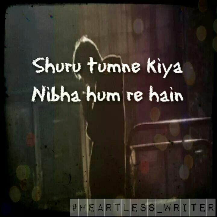 Hum Quote Simple Pyar Shuru Tumne Kiya Nibha Hum Rahe Hai  My Love  Pinterest