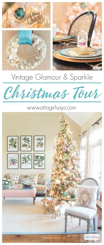 Vintage Glamour & Sparkle Christmas Home Tour | DIY Home Decor ...