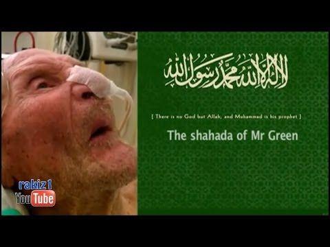 إسلام والد الداعية عبد الرحيم جرين في أيامه الأخيرة Abdurraheem Green S Father Died As A Muslim Youtube Islam Shahada Mr