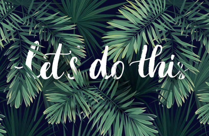 'Lets Do This' Motivational Wallpaper Mural | Murals Wallpaper