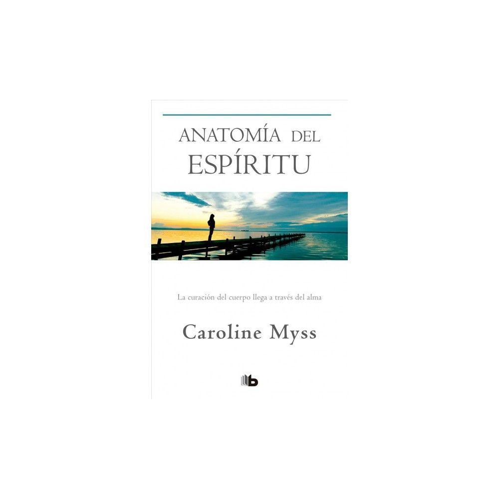 Attractive Anatomy Of The Spirit Caroline Myss Image - Physiology Of ...
