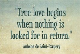 Science Love Quotes True Love Begins When Nothing Looked For In Return Eharmony 265X180 .