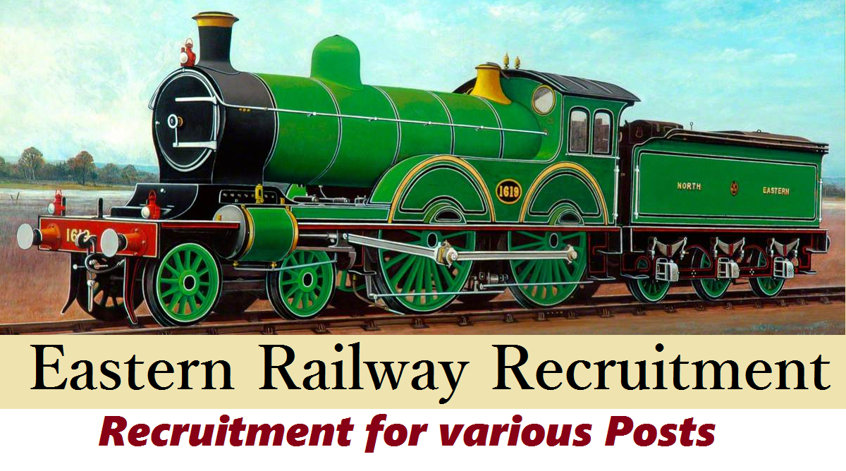 Eastern Railway Recruitment Notification 2018 for House
