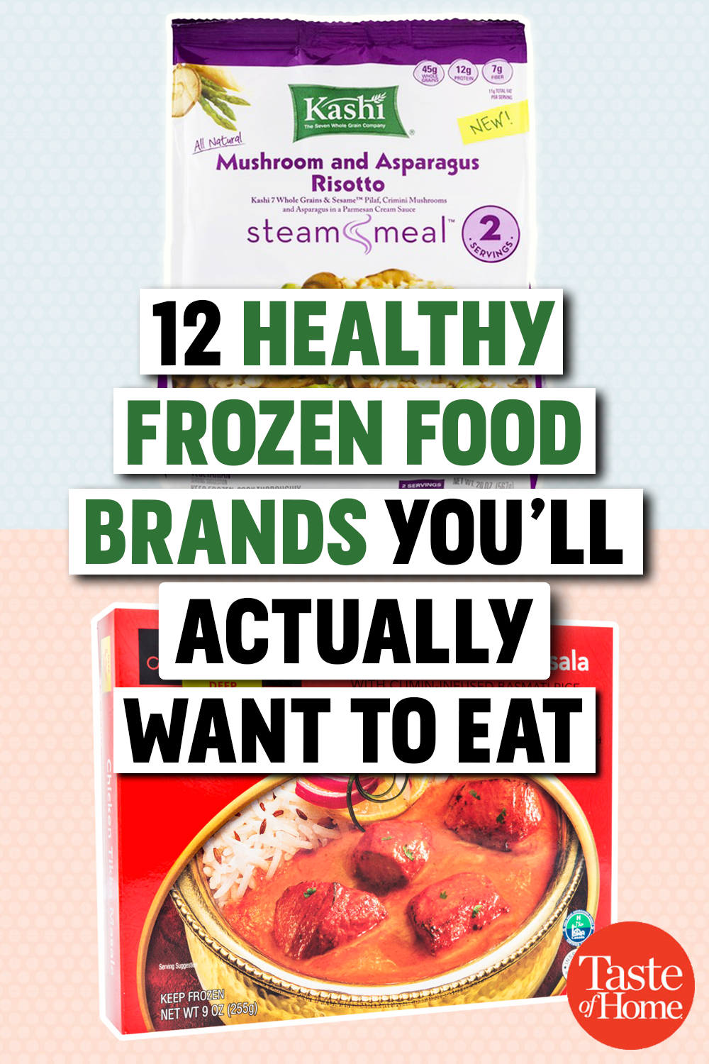 12 Frozen Food Brands You'll Actually Want to Eat in 2019