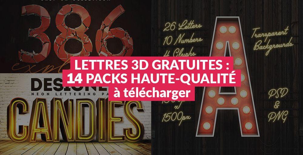Lettres 3D gratuites : 14 packs de haute-qualité à ...