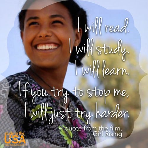 I will read. I will study. I will learn. If you try to stop me, I