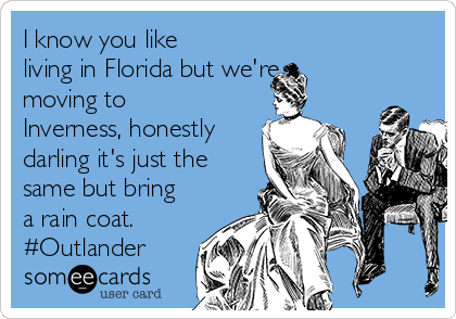 Search Results For Outlander Ecards From Free And Funny Cards And Hilarious Posts Someecards Com Outlander Funny Outlander Book Outlander Show