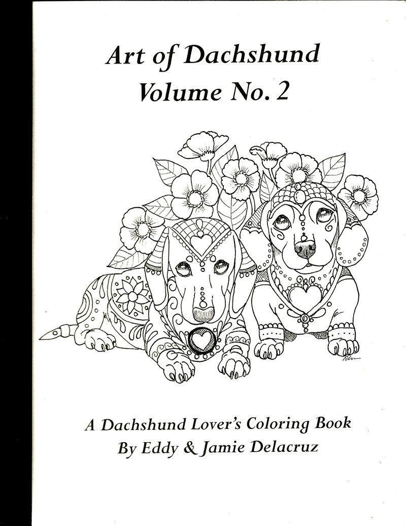 Art of Dachshund Coloring Book Volume No. 2 Physical от ArtByEddy ...
