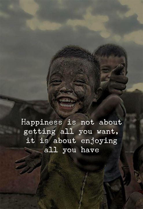 Happiness Is Not About Getting All You Want Zitate Pinterest