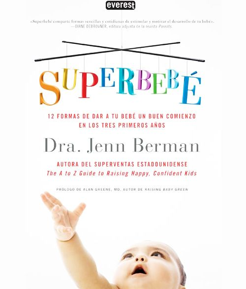 Superbebé, 12 formas de dar ao teu bebé un bon comenzo nos tres primeiros anos.