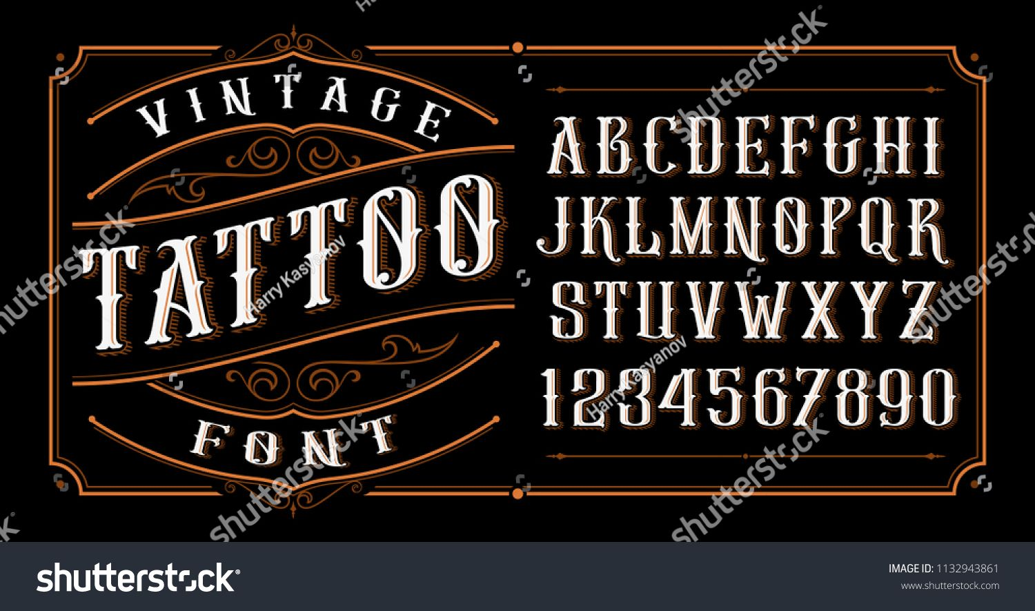 Vintage Tattoo Font Font For The Tattoo Studio Logos Alcohol Branding And Many Others In Retro Style Ad Ad F In 2020 Tattoo Font Vintage Tattoo Tattoo Studio
