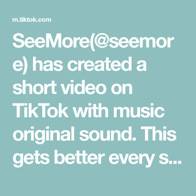 Seemore Seemore Has Created A Short Video On Tiktok With Music Original Sound This Gets Better Every Single Time In 2020 The Originals Music Do Original Music
