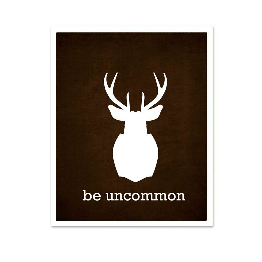 Be Uncommon Inspirational Modern Antler Art by hairbrainedschemes