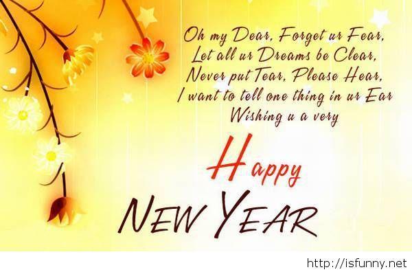 Happy New Year Dear Love Message Poem Happy New Year Quotes Quotes About New Year Happy New Year Status