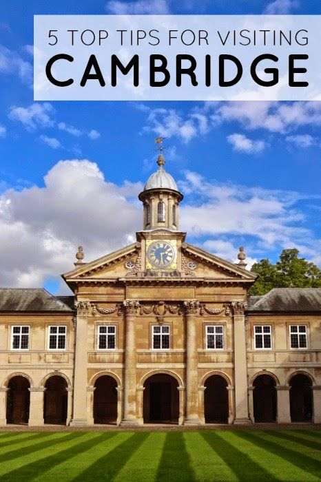 Top Tips For Visiting Cambridge, England - Ever Changing Scenery