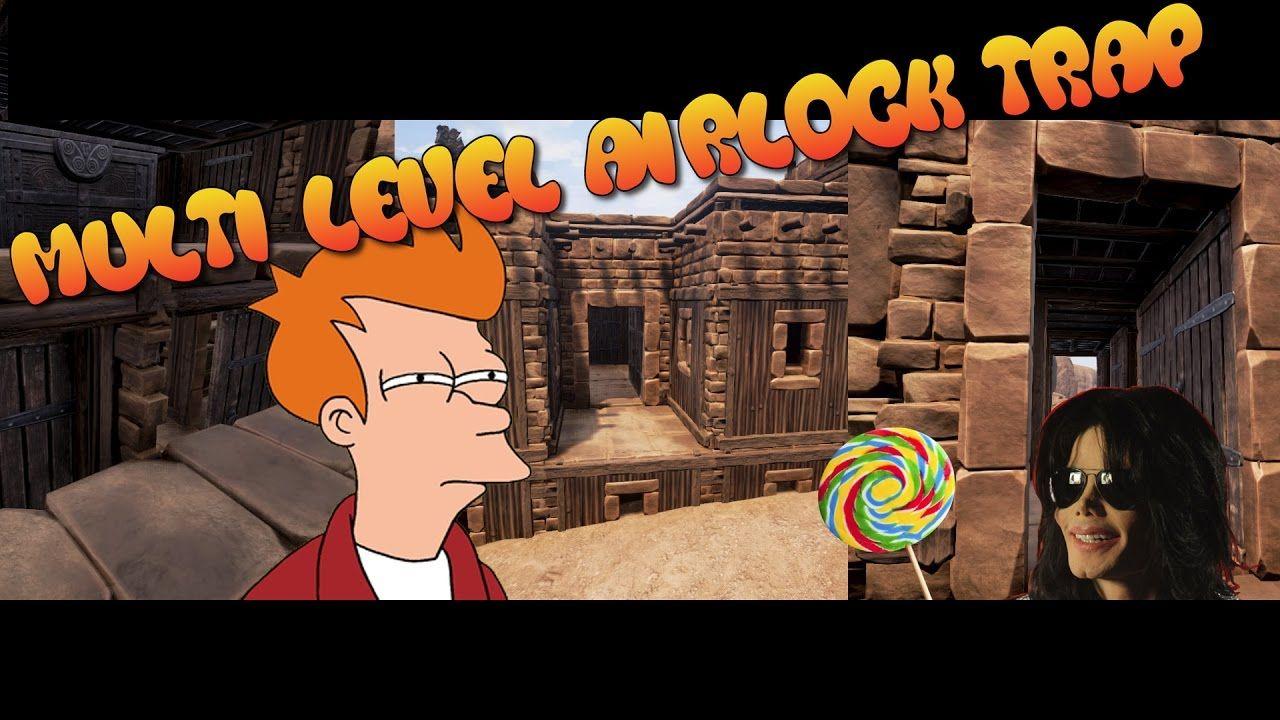 Conan Exiles Multi Level Airlock Trap Base 5x4 Conan Exiles Conan Multi