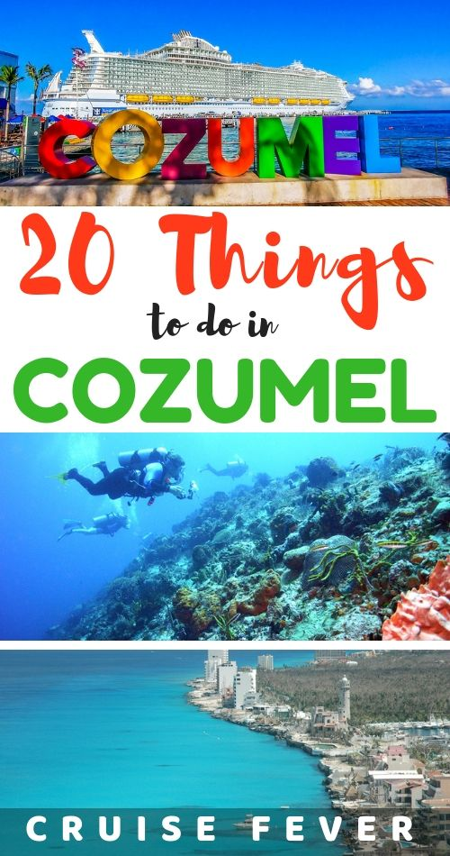 Cozumel Cruise Tips And 23 Best Things To Do In Port Cozumel