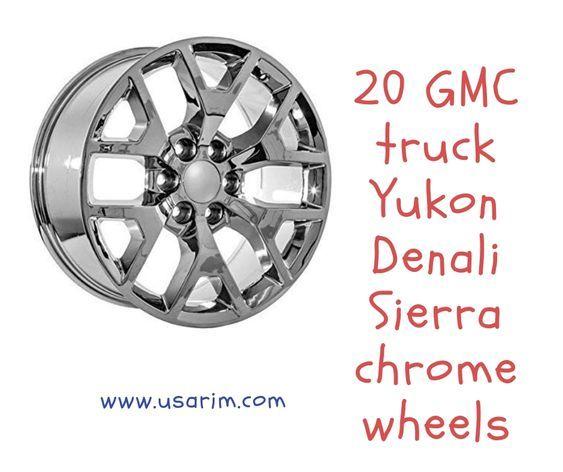 20 Gmc Truck Yukon Denali Sierra Chrome Wheels Yukon Denali Gmc