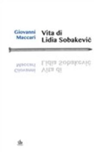 #Vita di lidia sobakevic giovanni maccari  ad Euro 7.49 in #Pendragon #Media ebook arte e spettacolo film