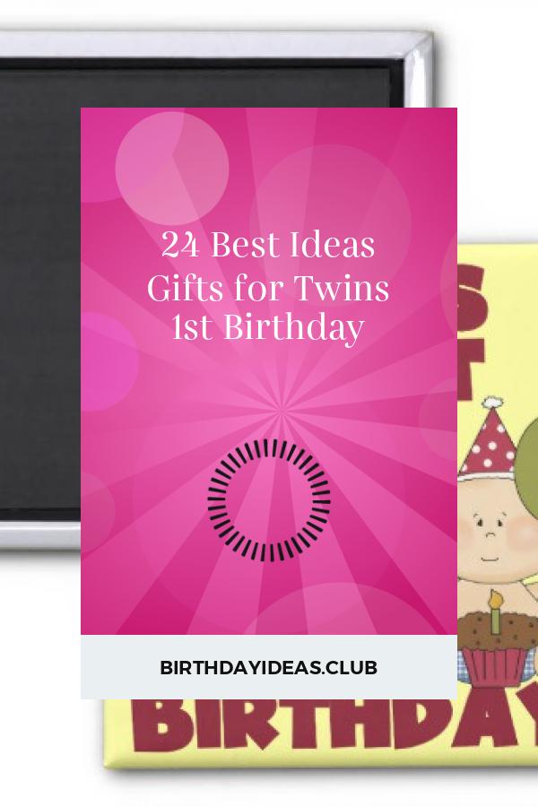 Best Ideas Regarding 24 Best Ideas Gifts For Twins 1st