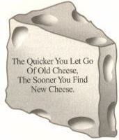 Who Moved My Cheese Quotes Classy Who Moved My Cheese Has Your Business Cheese Been Moved Lately