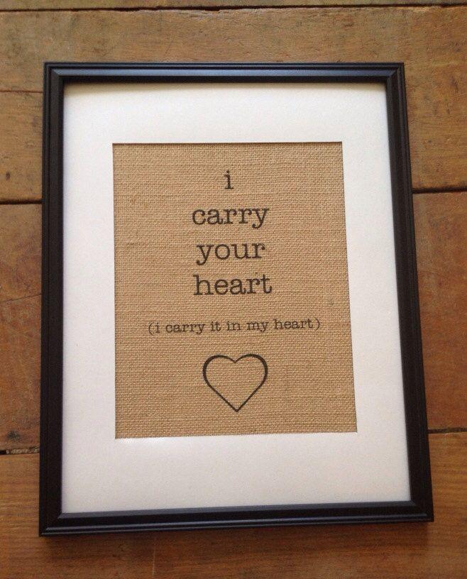 I carry your heart ee cummings quote | Burlap Art Print | Wedding ...